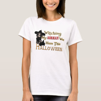 Witching My Airman Was Here This Halloween T-Shirt