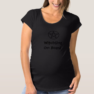 Witchling on Board Wiccan Pagan Maternity T Shirt