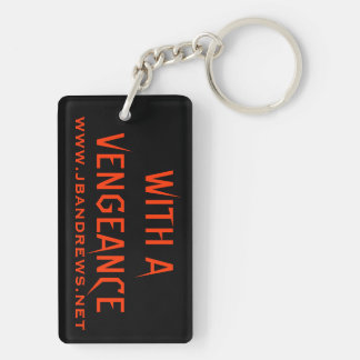 With A Vengeance Key Chain