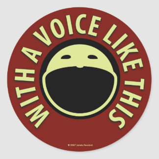 With A Voice Like This Sticker