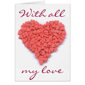 With all  my love Sweet Heart card