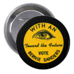 With an EYE toward the future 3 Inch Round Button
