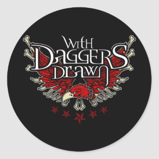 With Daggers Drawn Eag Classic Round Sticker