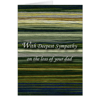 With Deepest Sympathy, Loss of Dad, Threads Card