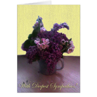 With Deepest Sympaties! Card