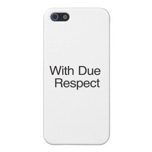 With Due Respect Cover For iPhone 5