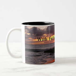 With Faith All Is Possible Mug