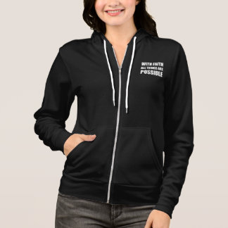 With Faith All Things Hoodie