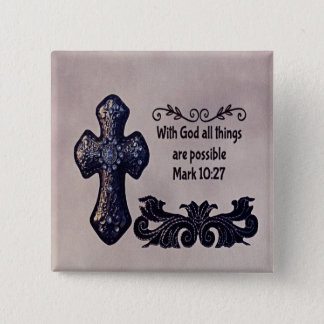 With God All Things are Possible 2 Inch Square Button