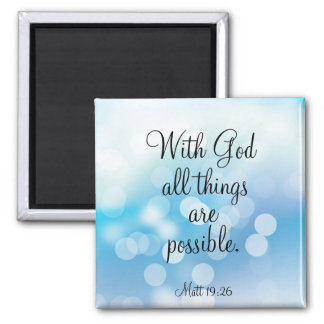 With God All Things are Possible Square Magnet