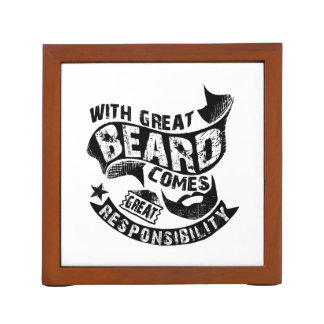 With Great Beard Comes Great Responsibility Desk Organizer