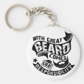With Great Beard Comes Great Responsibility Keychain