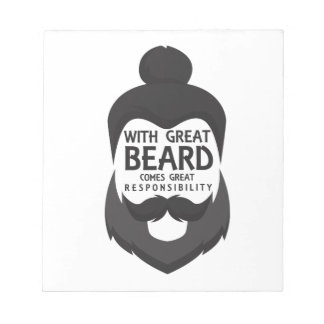 With Great Beard Comes Great Responsibility Shirt Notepad