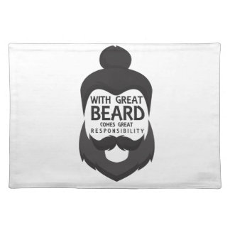 With Great Beard Comes Great Responsibility Shirt Placemat