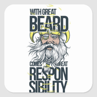 with great beard comes great responsibility square sticker