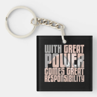 With Great Power Comes Great Responsibility Double-Sided Square Acrylic Keychain
