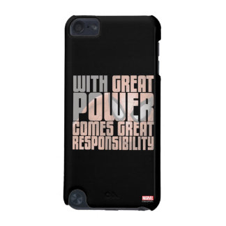 With Great Power Comes Great Responsibility iPod Touch (5th Generation) Cover