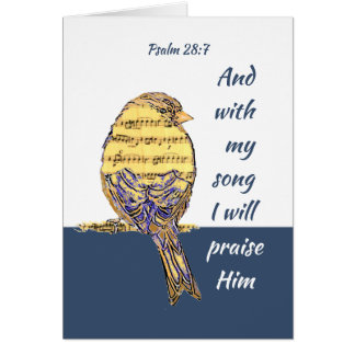 With my song I praise Him Bible Scripture Bird Card