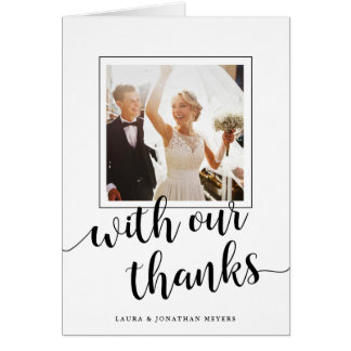 With our Thanks | Wedding Photo Thank You Card
