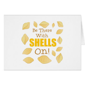 With Shells On Card