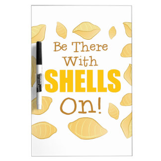 With Shells On Dry Erase Board