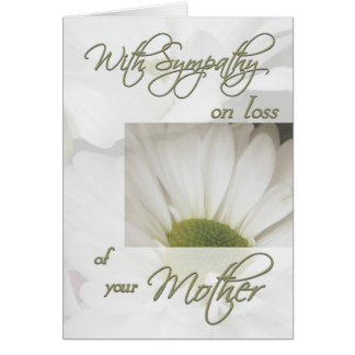 With Sympathy on loss of Mother/Daisy Greeting Card