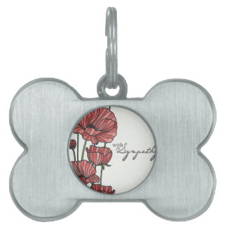 With Sympathy Pet ID Tags