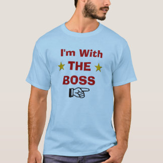 With the Boss T-Shirt