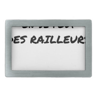 WITH the SNCF ONE SE FOUT OF the SCOFFERS - Word Belt Buckle