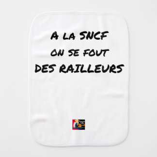 WITH the SNCF ONE SE FOUT OF the SCOFFERS - Word Burp Cloth