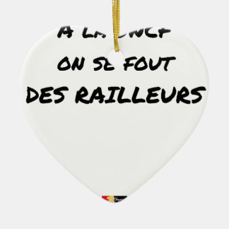 WITH the SNCF ONE SE FOUT OF the SCOFFERS - Word Ceramic Ornament