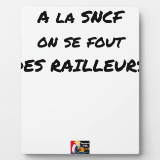 WITH the SNCF ONE SE FOUT OF the SCOFFERS - Word Plaque
