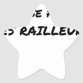 WITH the SNCF ONE SE FOUT OF the SCOFFERS - Word Star Sticker