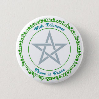 With Tolerance, there is Peace. 2 Inch Round Button