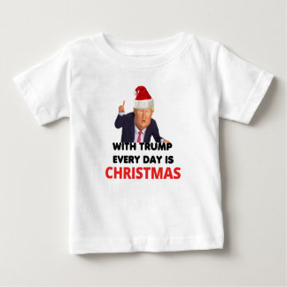 with trump every day  white baby T-Shirt