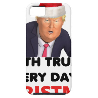 with trump every day  white case for the iPhone 5