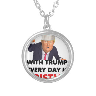 with trump every day  white silver plated necklace