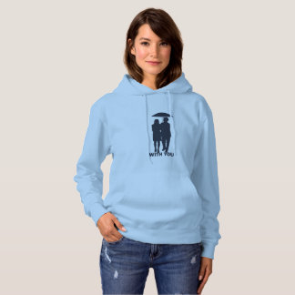 'with you' hood-T Hoodie
