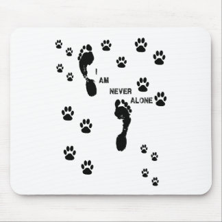 with you I'm neve dog paw prints Mouse Pad