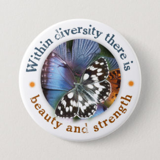 Within Diversity there is Beauty and Strength 3 Inch Round Button