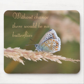 Without Change Butterflies Mousepad