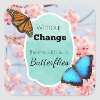Without Change No Butterflies Cherry Blossoms Square Sticker