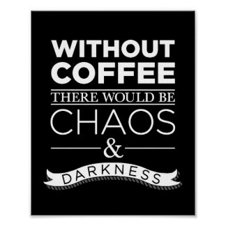 Without Coffee Poster