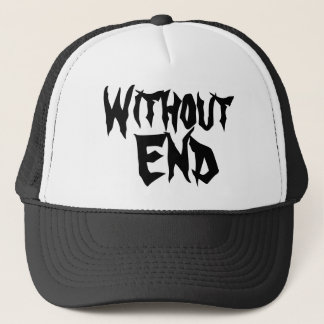Without End Trucker Hat