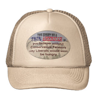 without farmers city liberals go hungry hat