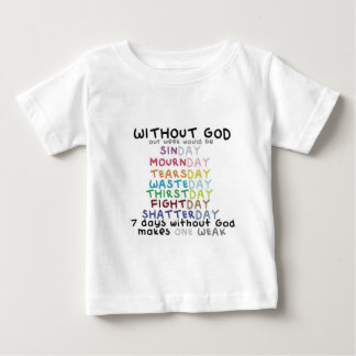 Without GOD Baby T-Shirt