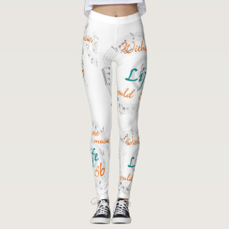 Without music life would Bb Leggings