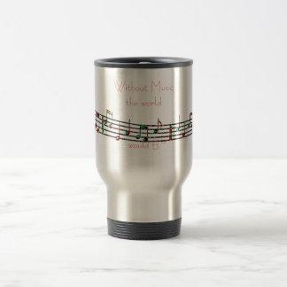 Without Music travel mug