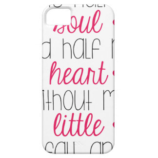 Without My Little iPhone 5 Cover