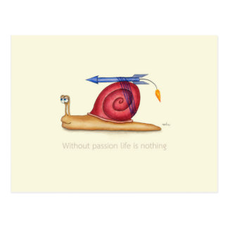 Without passion life is nothing postcard